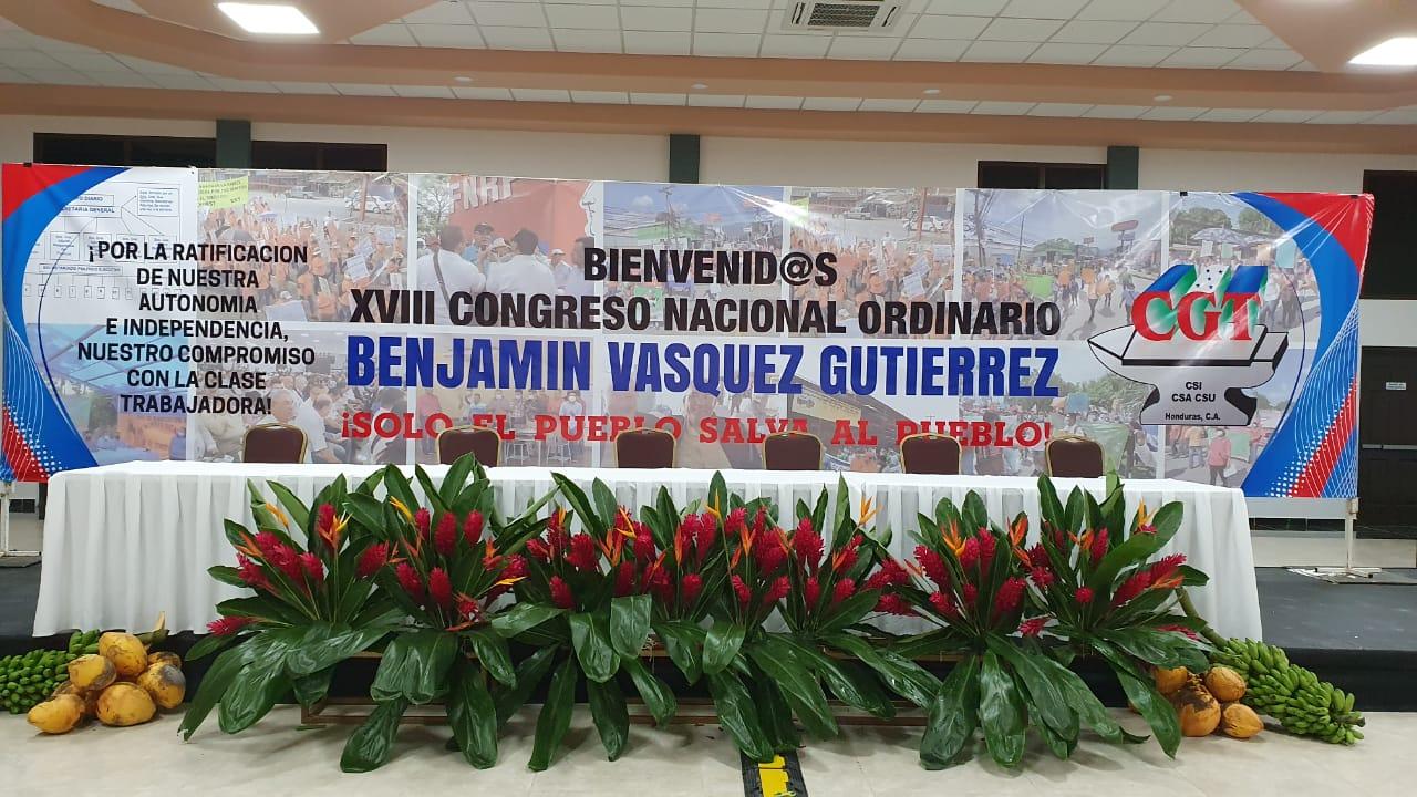 La CGT de Honduras instala su XVIIIcongreso nacional Ordinario *BENJAMIN VASQUEZ GUTIERREZ*
